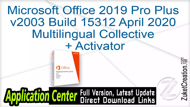 Microsoft Office 2019 Pro Plus v2003 Build 15312 April 2020 Multilingual Collective + Activator